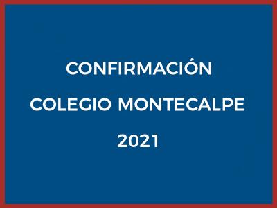 CONFIRMACIÓN COLEGIO MONTECALPE